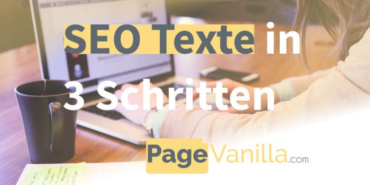 SEO Texte schreiben in 3 Schritten